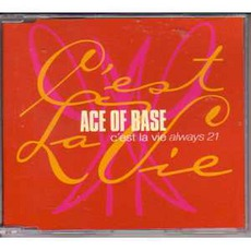 C'Est La Vie (Always 21) mp3 Single by Ace Of Base
