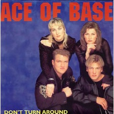 Don'T Turn Around mp3 Single by Ace Of Base