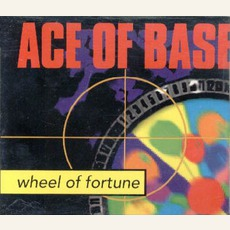 Wheel Of Fortune mp3 Single by Ace Of Base