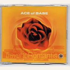 Travel To Romantis mp3 Single by Ace Of Base