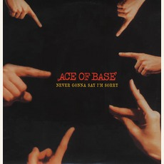 Never Gonna Say I'M Sorry mp3 Single by Ace Of Base
