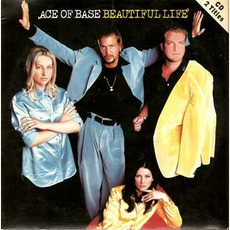 Beautiful Life mp3 Single by Ace Of Base
