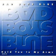 Hold You In My Arms '95 mp3 Single by Bad Boys Blue