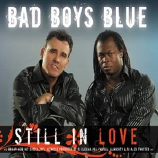 Still In Love mp3 Single by Bad Boys Blue
