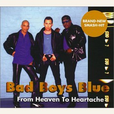 From Heaven To Heartache mp3 Single by Bad Boys Blue