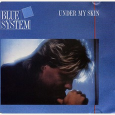 Under My Skin mp3 Single by Blue System