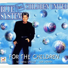 For The Children mp3 Single by Blue System