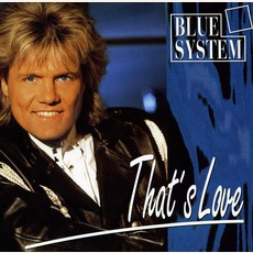 That'S Love mp3 Single by Blue System