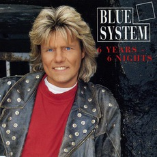 6 Years - 6 Nights mp3 Single by Blue System