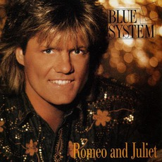 Romeo And Juliet mp3 Single by Blue System