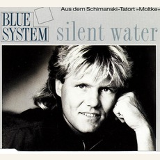 Silent Water mp3 Single by Blue System
