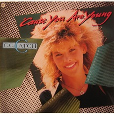'Cause You Are Young 2001 by C.C. Catch
