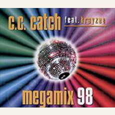 Megamix '98 mp3 Single by C.C. Catch Feat. Krayzee