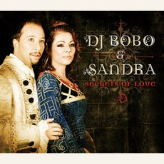 Secrets Of Love mp3 Single by DJ Bobo & Sandra