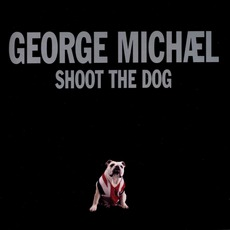 Shoot The Dog mp3 Single by George Michael