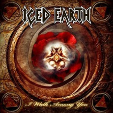 I Walk Among You mp3 Single by Iced Earth
