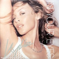 In Your Eyes mp3 Single by Kylie Minogue