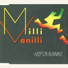Keep on running [Maxi Cd] mp3 Single by Milli Vanilli