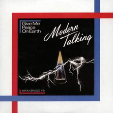 Give Me Peace On Earth mp3 Single by Modern Talking