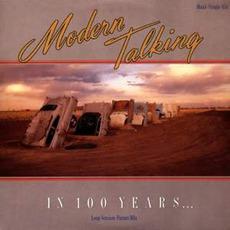 In 100 Years... mp3 Single by Modern Talking