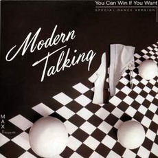You Can Win If You Want mp3 Single by Modern Talking