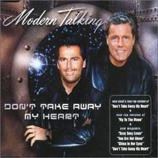 Don't Take Away My Heart mp3 Single by Modern Talking