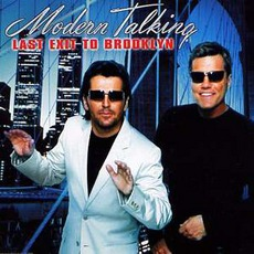 Last Exit To Brooklyn mp3 Single by Modern Talking