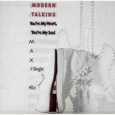 You'Re My Heart, You'Re My Soul mp3 Single by Modern Talking
