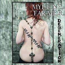 Degeneration (Maxi) mp3 Single by Mylène Farmer