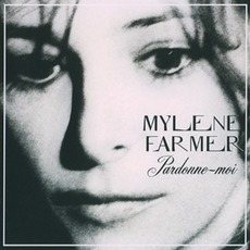 Pardonne-moi (Maxi 45T) mp3 Single by Mylène Farmer
