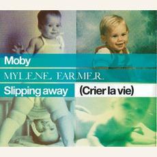 Slipping Away (Crier La Vie) (Maxi) mp3 Single by Mylène Farmer