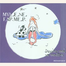 Dessine-moi un mouton (Maxi) mp3 Single by Mylène Farmer