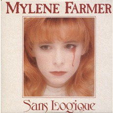 Sans Logique (Maxi) mp3 Single by Mylène Farmer