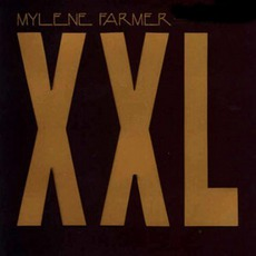 Xxl (Maxi) mp3 Single by Mylène Farmer