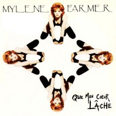 Que Mon Coeur Lache mp3 Single by Mylène Farmer
