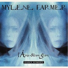 L'Ame-Stram-Gram (Maxi) mp3 Single by Mylène Farmer