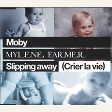 Slipping away (Crier la vie) (Maxi 2) mp3 Single by Mylène Farmer