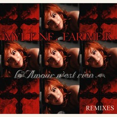 L'amour n'est rien... (Maxi) mp3 Single by Mylène Farmer