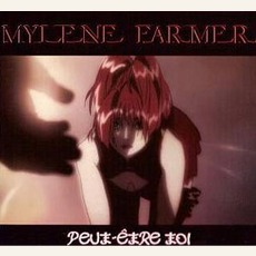 Peut-etre toi (cd2t) mp3 Single by Mylène Farmer