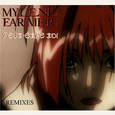 Peut-etre toi (Maxi) mp3 Single by Mylène Farmer