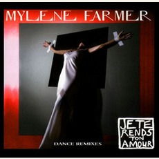 Je Te Rends Ton Amour (Maxi) mp3 Single by Mylène Farmer