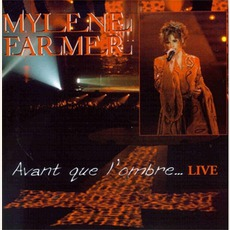 Avant Que L'Ombre... (Live) mp3 Single by Mylène Farmer