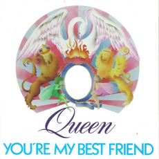 You'Re My Best Friend mp3 Single by Queen