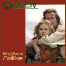 Who Wants To Live Forever mp3 Single by Queen