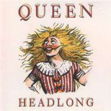Headlong (1991. Cd Queen 18) mp3 Single by Queen