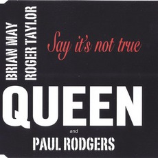 Say It'S Not True mp3 Single by Queen + Paul Rodgers