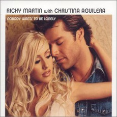 Nobody Wants To Be Lonely mp3 Single by Ricky Martin With Christina Aguilera