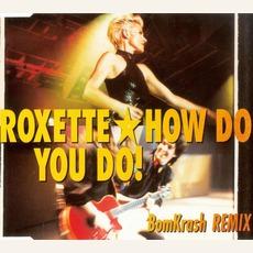 How Do You Do! (Single) mp3 Single by Roxette