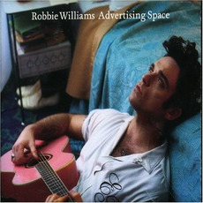 Advertising Space mp3 Single by Robbie Williams