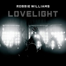 Lovelight, Pt. 2 mp3 Single by Robbie Williams